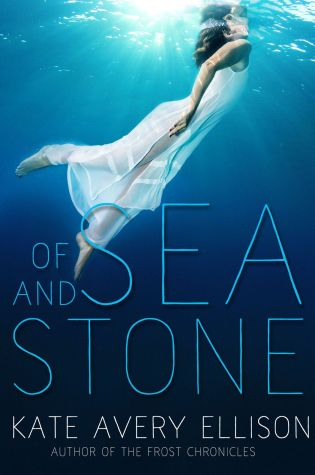 Blog Tour Review & Giveaway: Of Sea and Stone by Kate Avery Ellison
