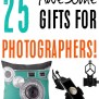 25 Photography Lover Gift Ideas Unique Never Ending