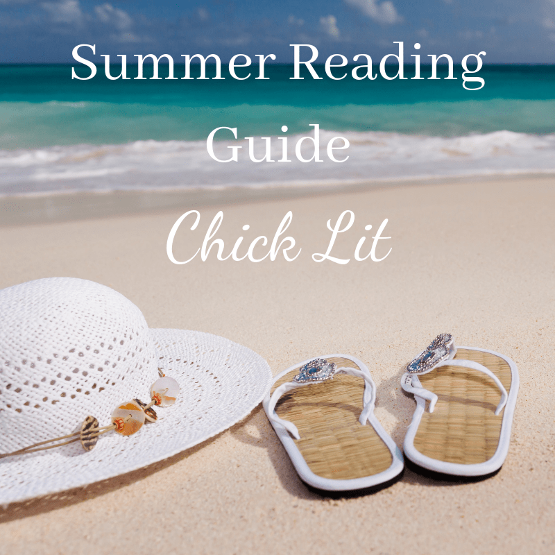 Summer Reading Guide: Chick Lit