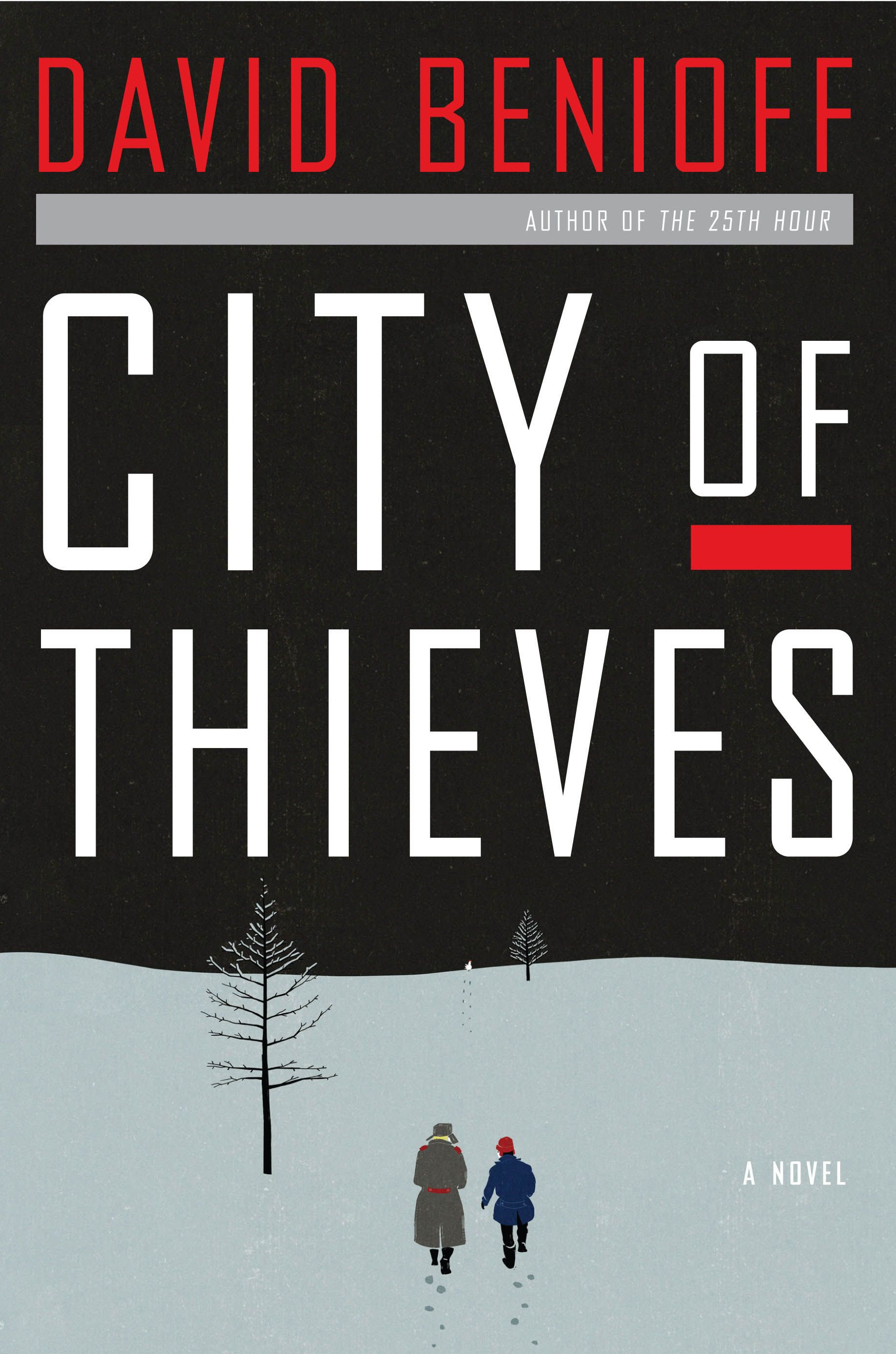 The NFB Reading List City Of Thieves  Never Felt Better