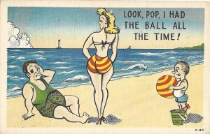 Comic postcard; mistakes lady's butt for beach ball