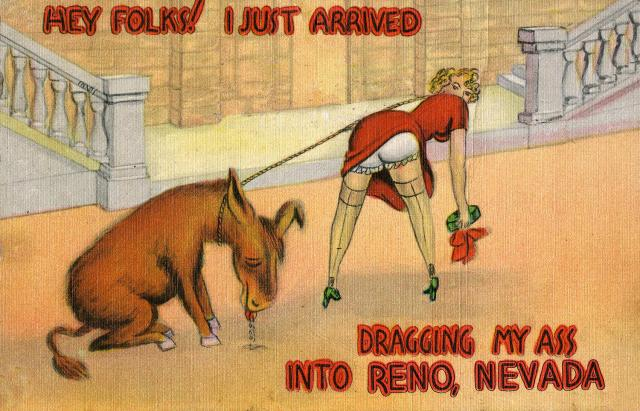 """Showgirl """"Dragging her ass"""" into Reno, Nevada. (Funny Postcard)"""
