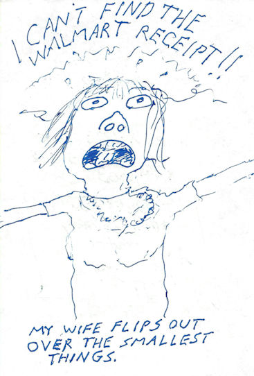 Drawing of the Mrs flipping out unreasonably.
