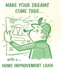 Ad for home improvement loan, happy homeowner fixing to build a carport.