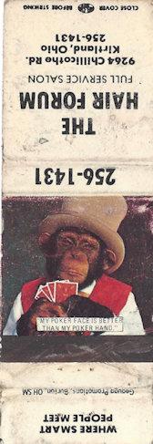 The Hair Forum of Kirtland, Ohio - The monkey matches