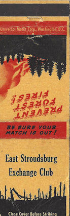 Prevent Forest Fires, say the people passing out free matches.