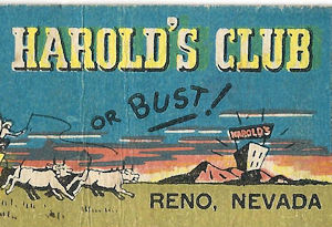 Harold's Club or Bust matchbook cover