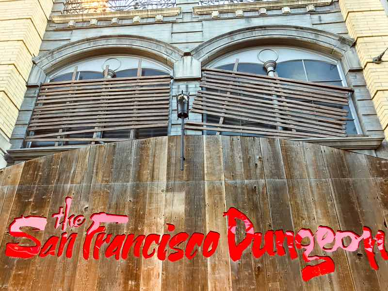 San Francisco's Fishermans Wharf The San Francisci Dungeon | Nevertooldtotravel.com | Gary House