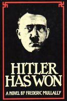 Hitler Has Won