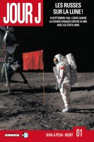 Jour J: Les Russes sur la Lune