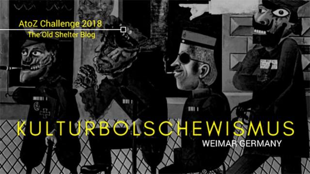 The Old Shelter Weimar Germany Kulturbolschewismus