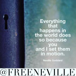 feel_it_real_quote_neville_goddard_motion