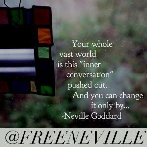 neville_goddard_feel_it_real_inner_conversations