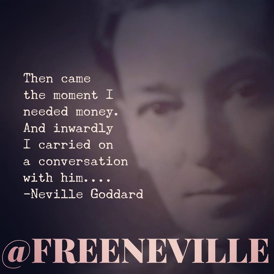 neville goddard inner conversations feel it real