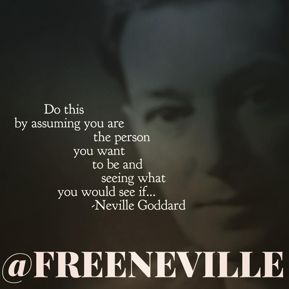 neville goddard how to feel it real