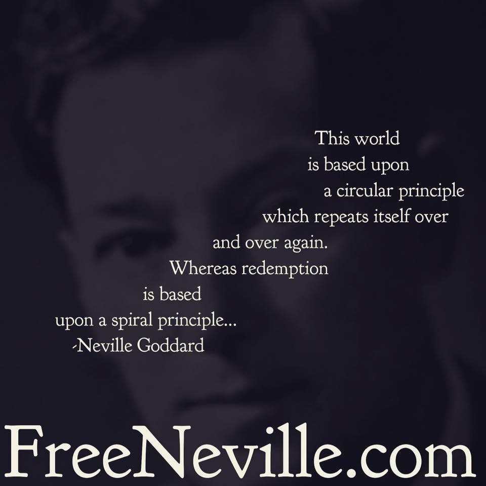 neville goddard the spiral principle