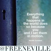 Nothing By Accident - Neville Goddard Quotes