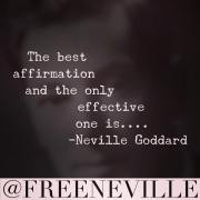Did Neville Goddard Teach Affirmations?