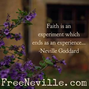 neville_goddard_feel_it_real_what_is_faith
