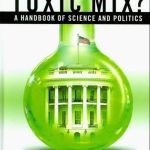 """Toxic Mix – A Handbook of Science and Politics"" – book introduction"