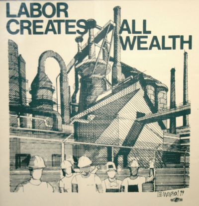 Labour creates all wealth