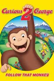 จ๋อจอร์จจุ้นระเบิด 2 Curious George 2: Follow That Monkey! (2009)
