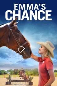 เส้นทางเปลี่ยนชีวิตของเอ็มม่า Emma's Chance (2016)