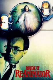 คนเปลี่ยนหัวคน 2 ตอน เจ้าสาวเปลี่ยนหัว Bride of Re-Animator (1989)