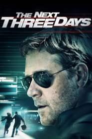 แผนอัจฉริยะ แหกด่านหนีนรก The Next Three Days (2010)