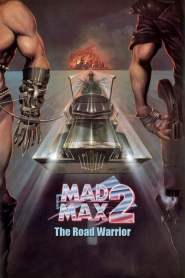 แมดแม็กซ์ 2 Mad Max 2 (1981)
