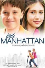 รักแรกของหัวใจสีชมพู Little Manhattan (2005)