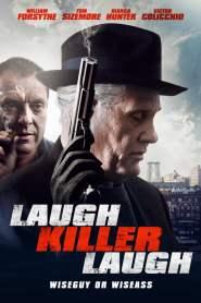 เดือดอำมหิต Laugh Killer Laugh (2015)
