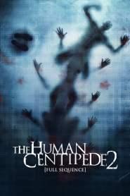 มนุษย์ตะขาบภาค 2 The Human Centipede 2 (Full Sequence) (2011)