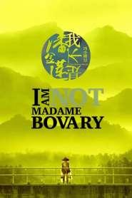 อย่าคิดหลอกเจ้ I Am Not Madame Bovary (2016)