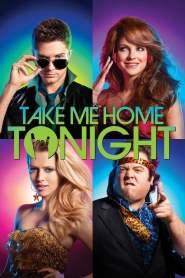 ขอคืนเดียว คว้าใจเธอ Take Me Home Tonight (2011)