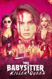เดอะ เบบี้ซิตเตอร์: ฆาตกรตัวแม่ The Babysitter: Killer Queen (2020)