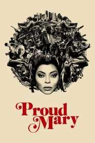 แมรี่พราวพยัคฆ์ Proud Mary (2018)