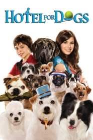 โรงแรมสี่ขาก๊วนหมาจอมกวน Hotel for Dogs (2009)