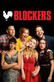 บล็อคซั่มวันพรอมป่วน Blockers (2018)