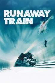 รถด่วนแหกนรก Runaway Train (1985)