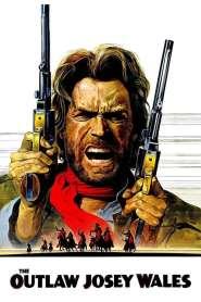 ไอ้ถุยปืนโหด The Outlaw Josey Wales (1976)