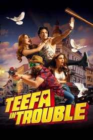 หัวใจโก๋สั่งลุย Teefa in Trouble (2018)