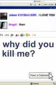 ล่า ฆ่า ออนไลน์ Why Did You Kill Me? (2021)