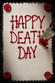 สุขสันต์วันตาย Happy Death Day (2017)