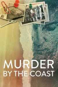 ฆาตกรรม ณ เมืองชายฝั่ง Murder by the Coast (2021)