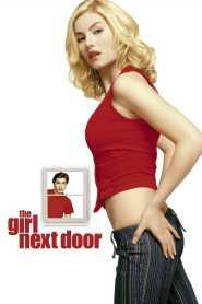 สาวข้างบ้านสะกิดหัวใจหวิว The Girl Next Door (2004)