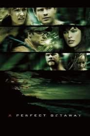 เกาะสวรรค์ขวัญผวา A Perfect Getaway (2009)
