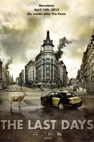วันไวรัสล้างโลก The Last Days (2013)