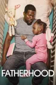 คุณพ่อเลี้ยงเดี่ยว Fatherhood (2021)