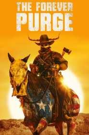 คืนอำมหิต: อำมหิตไม่หยุดฆ่า The Forever Purge (2021)